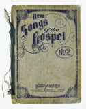 Antique 1905 New Songs of the Gospel No. 2 Book