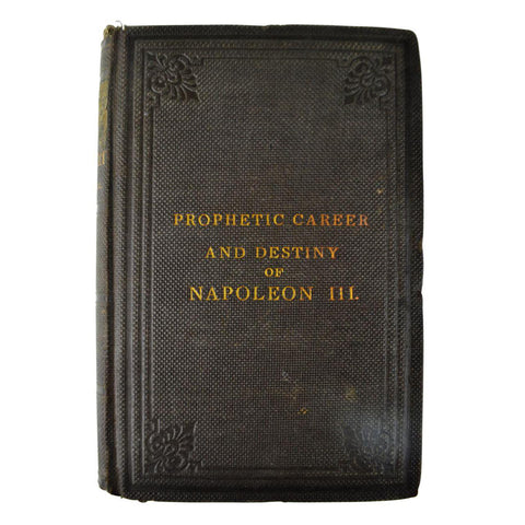 Extremely Rare 1866 Political Economy of Prophecy Career Destiny of Napoleon III