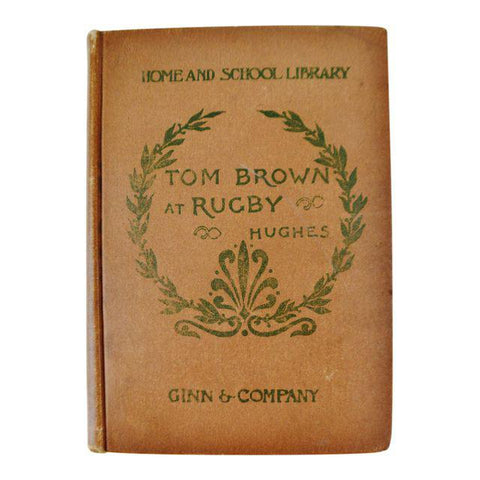 1902 Classics For Children Tom Brown At Rugby By An Old Boy Thomas Hughes Book