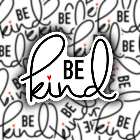 Be Kind Sticker - Free Shipping - Henry & Penny Treats
