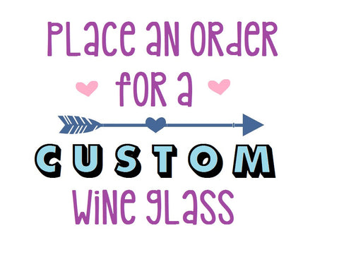 Custom Wine Glass - Henry & Penny Treats