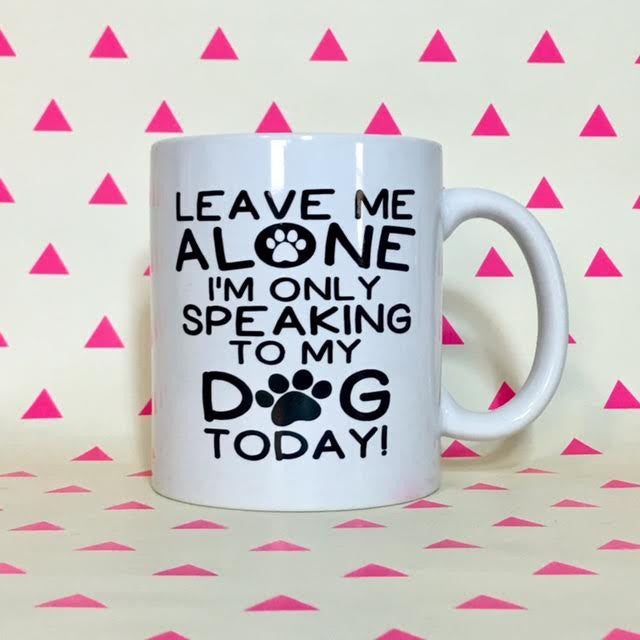 Leave Me Alone Coffee Mug