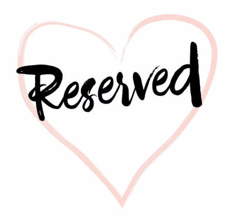 Copy of Reserved For Beth Ellen