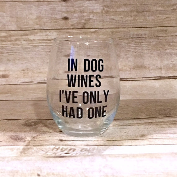 In Dog Wines, I've Only Had One