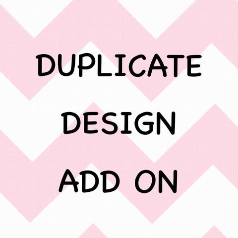 Duplicate Design Add On