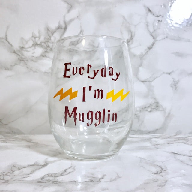 Everyday I'm Mugglin - Harry Potter Wine Glass