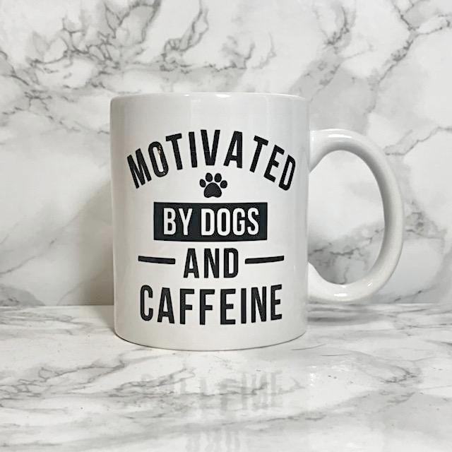 Motivated by Dogs and Caffeine Coffee Mug