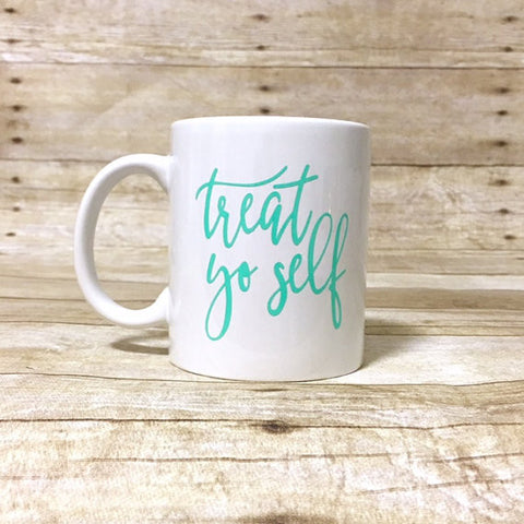 Double Sided - Treat Yo Self Coffee Mug