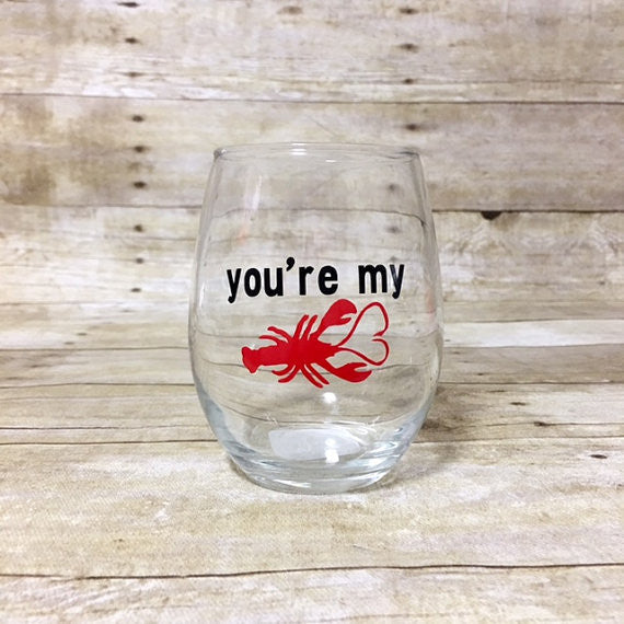 You're My Lobster Wine Glass