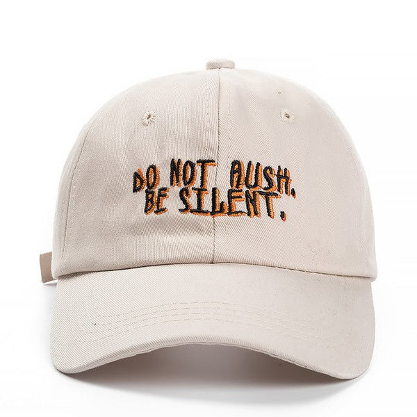 Embroidered Do Not Rush Be Silent Dad Hat Cap Unisex