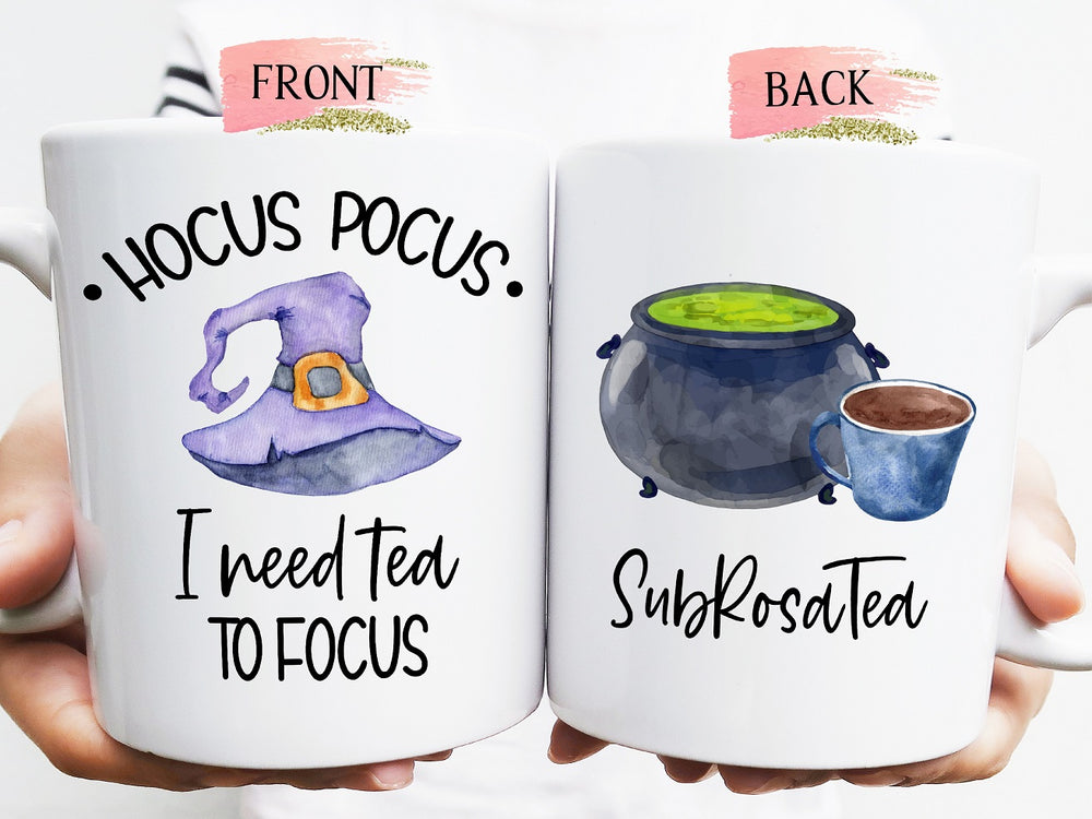 Hocus Pocus - I need Tea to Focus!