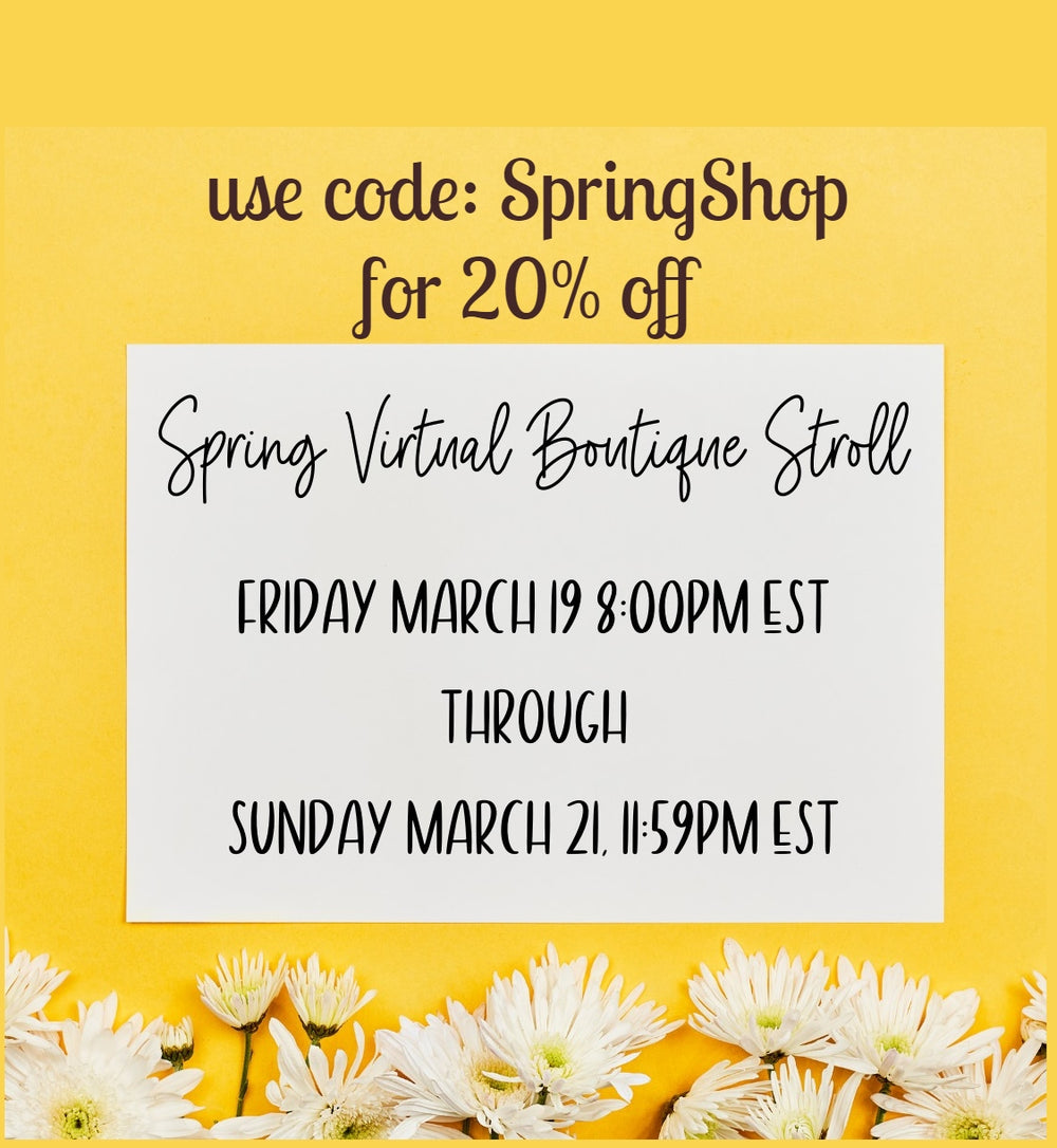 Spring Virtual Event - 20% OFF everything!