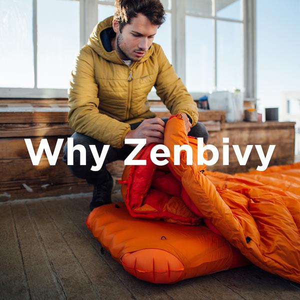 The Zenbivy Bed is the first hybrid sleeping bag of its kind that not only matches a mummy bag in warmth/weight ratio, but does so while eliminating constriction and providing unparalleled versatility, excelling in a much wider range of temperatures.