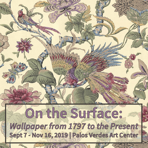 On the Surface: Wallpaper from 1797 to the Present