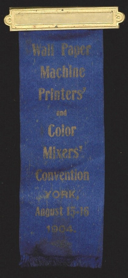 1904 Wall Paper Machine Printers & Color Mixers Badge