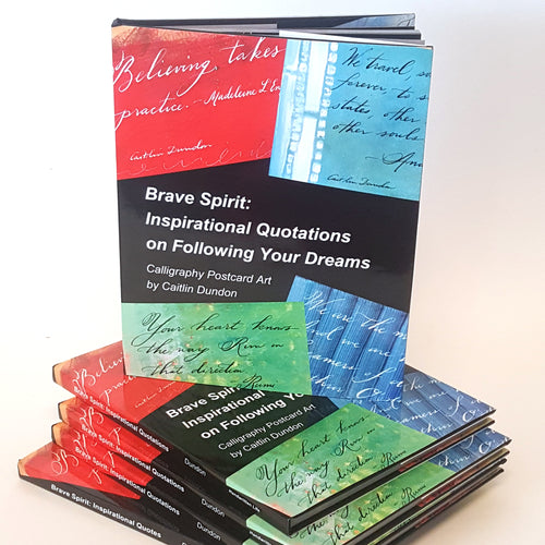 Brave Spirit: Inspirational Quotations on Following Your Dreams Book