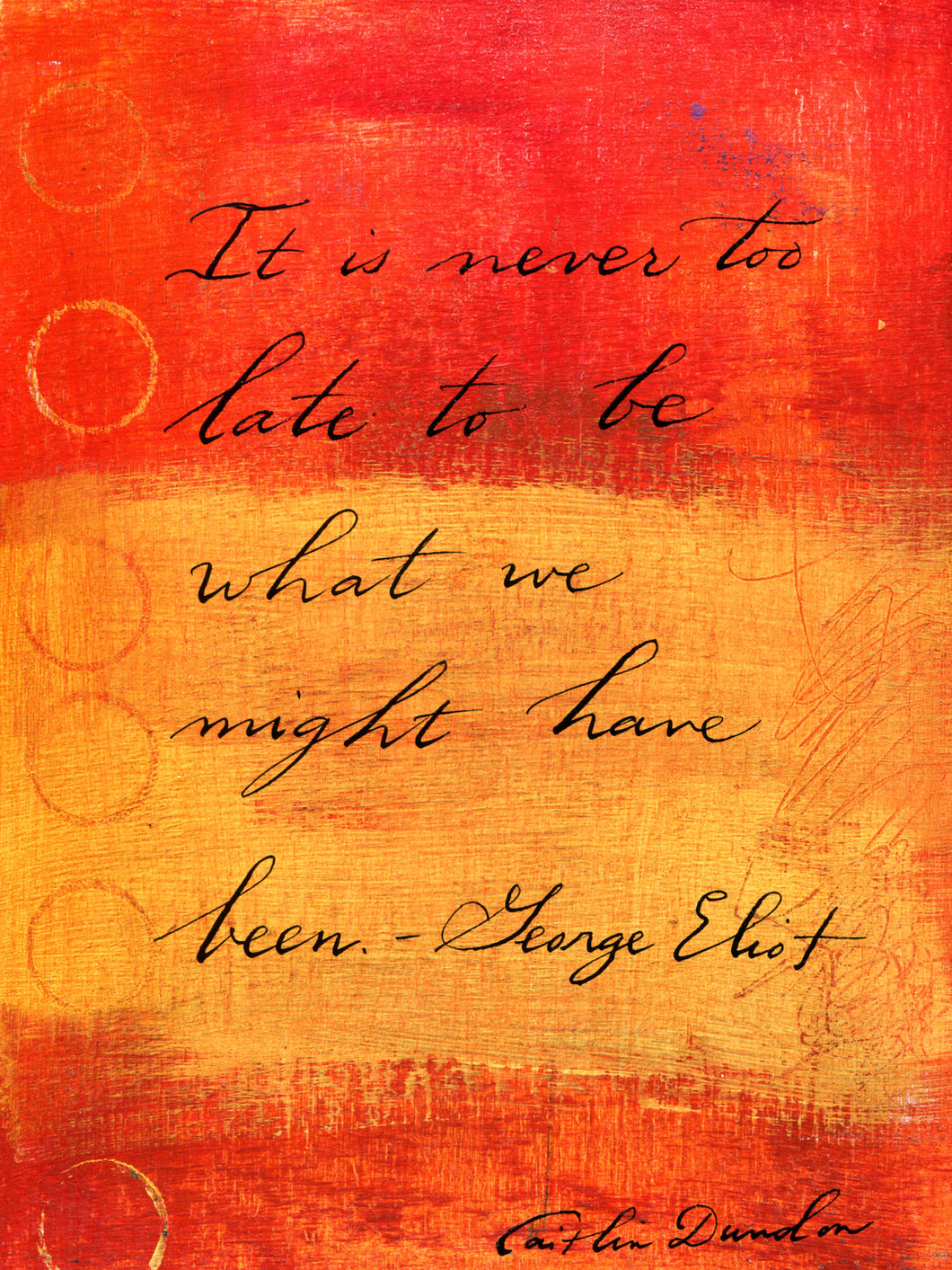 Calligraphy Painting - Never Too Late 6x8 SALE