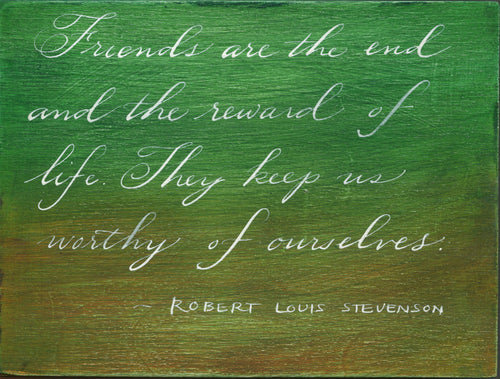 Calligraphy Painting - Friends the Reward -  6 x 8