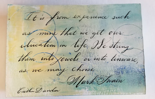 Calligraphy Painting - Education in Life 4x6 SALE