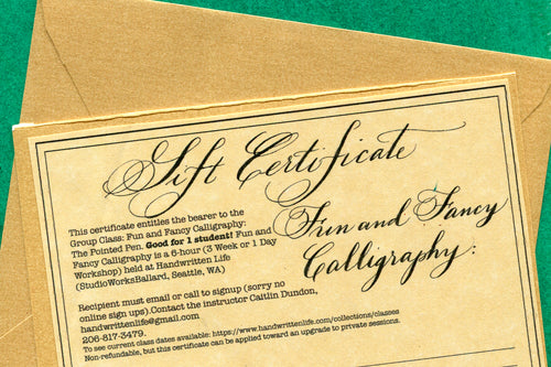 Gift Certificate for Fun & Fancy Calligraphy Class: The Pointed Pen