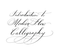 Online Calligraphy Class! Introduction to Modern Flow Calligraphy: The Pointed Pen $29