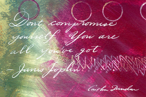 1 Postcard - Janis Joplin - Don't Compromise Yourself - Hand Painted with Calligraphy