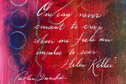1 Postcard - Helen Keller - Soar - Hand Painted with Calligraphy