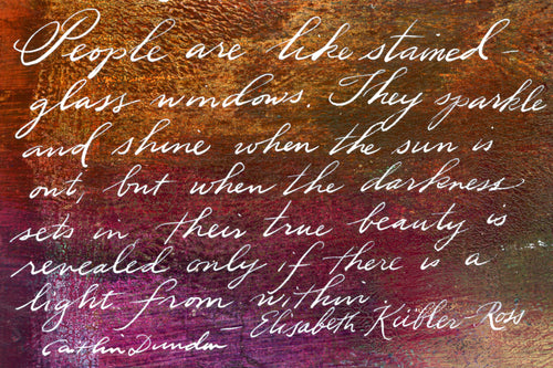 1 Postcard - Elisabeth Kubler-Ross - Stained Glass Windows - Hand Painted with Calligraphy