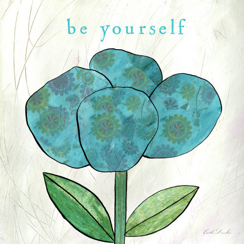 Be Yourself - Blue Flower Collage Print