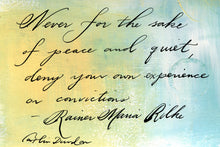 1 Postcard - Rilke - Never Deny - Hand Painted with Calligraphy