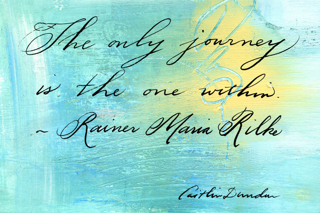 1 Postcard - Rainer Maria Rilke - Only Journey - Hand Painted with Calligraphy