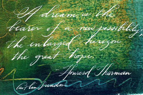 1 Postcard - Howard Thurman - A Dream - Hand Painted with Calligraphy
