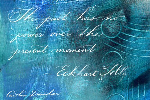1 Postcard - Eckhart Tolle - The Past - Hand Painted with Calligraphy
