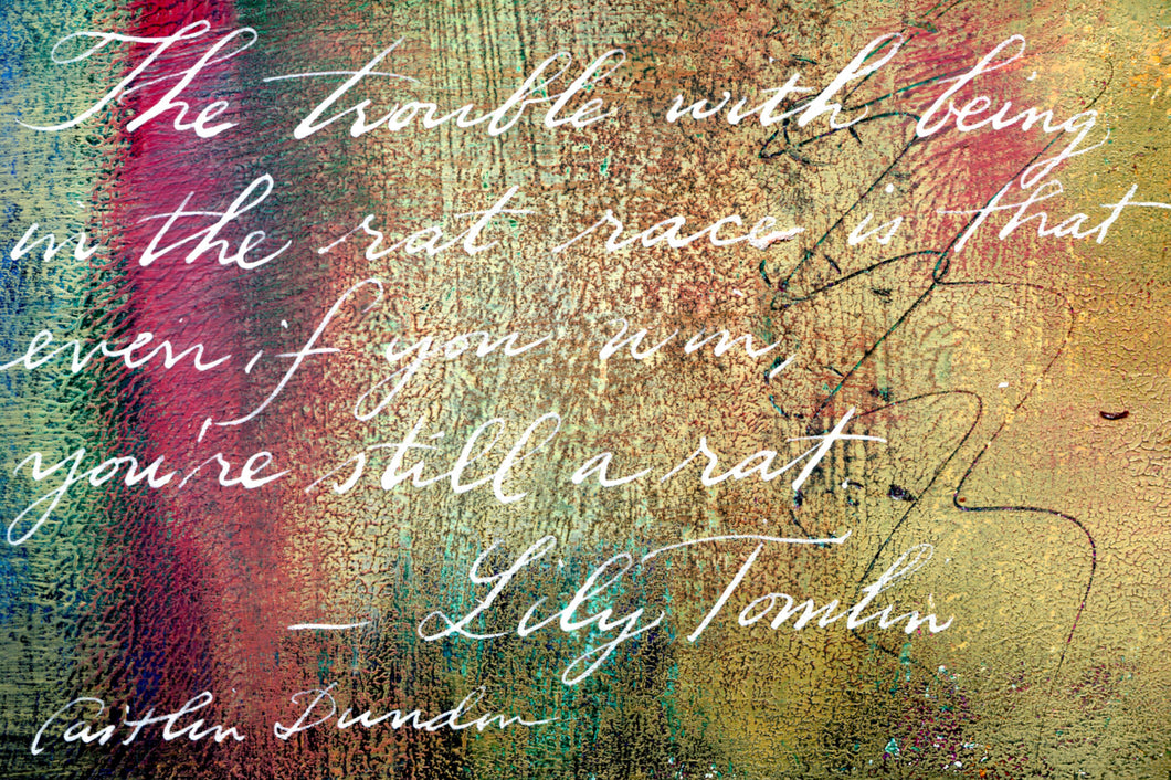 1 Postcard -Lily Tomlin - Rat Race - Hand Painted with Calligraphy