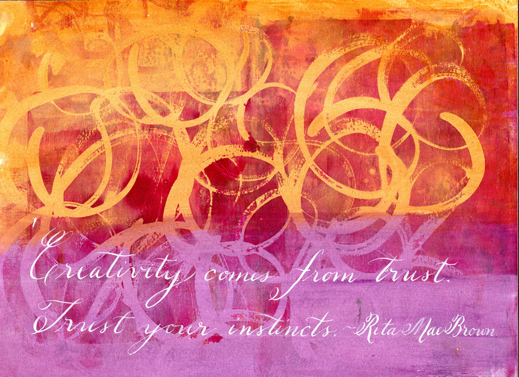 Calligraphy Painting -  Trust Your Instincts 9x12 SALE