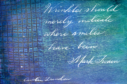 1 Postcard - Mark Twain - Wrinkles - Hand Painted with Calligraphy