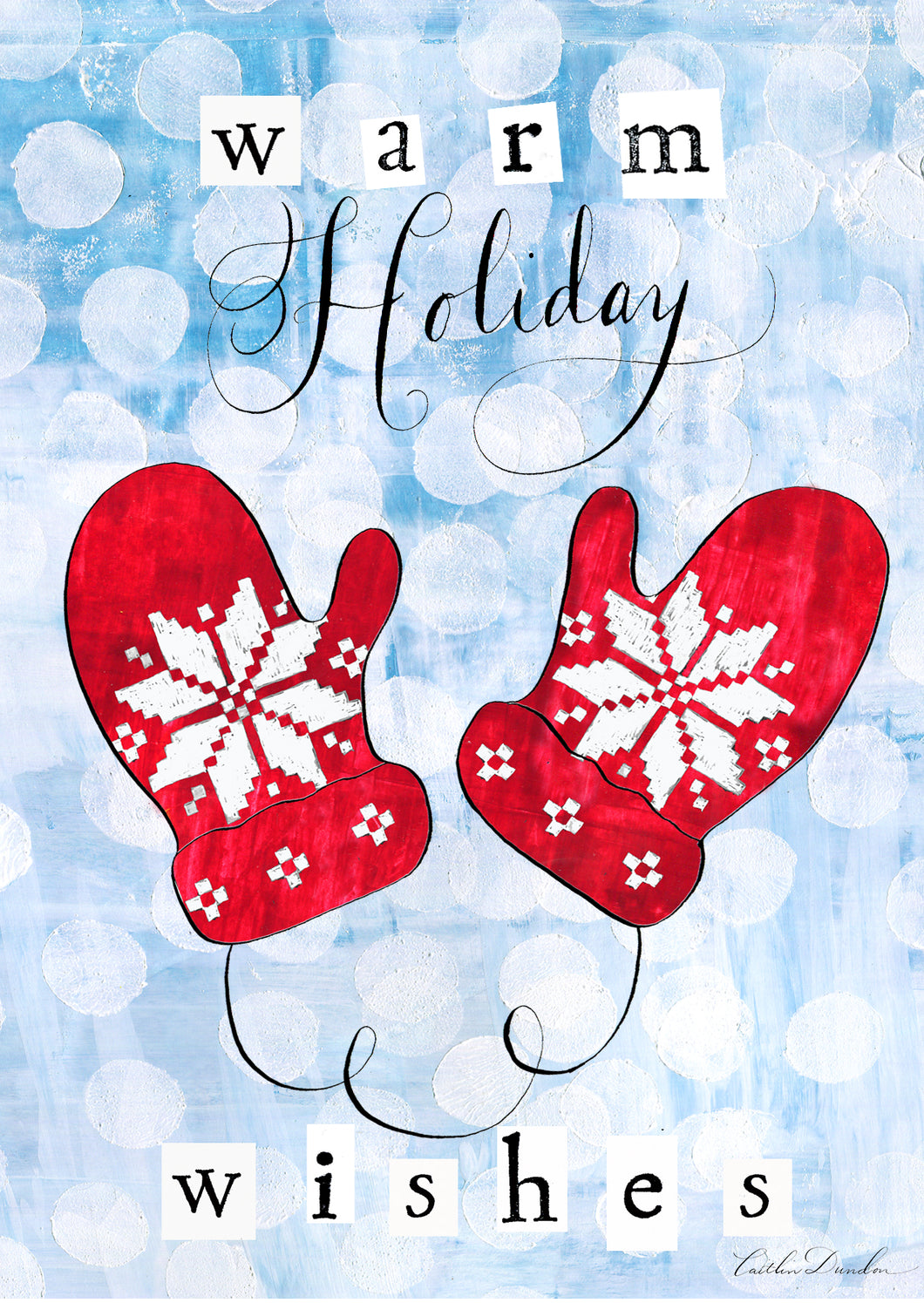 Artist greeting cards holiday cards warm holiday wishes artist greeting cards holiday cards warm holiday wishes mittens sale kristyandbryce Gallery