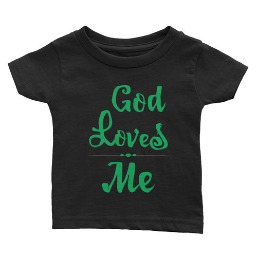 Infant Tee - God Loves Me