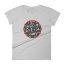 Women's short sleeve t-shirt - Be Strong & of Good Courage - Vintage