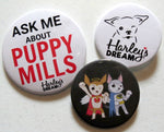 Puppy Mill Awareness Buttons (set of 3)