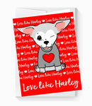 Notecards - Set of 6 'Love Like Harley'