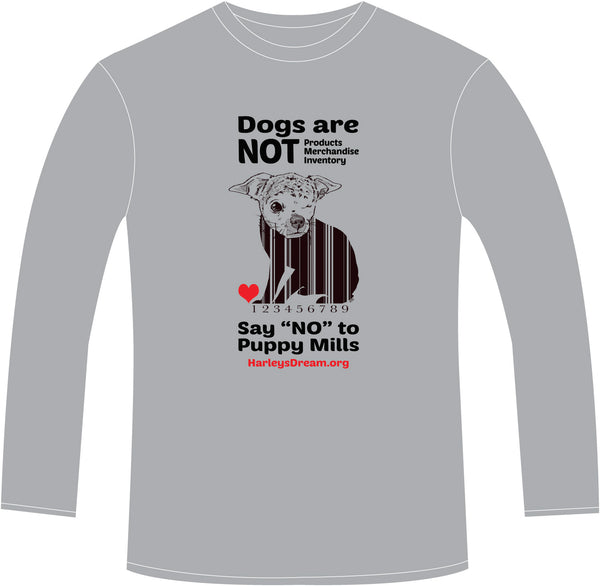 "Long-Sleeve Shirt (Unisex) Grey - ""Dogs are NOT Products"""
