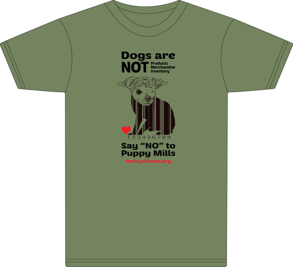 "T-Shirt (Unisex) Army Green - ""Dogs Are NOT Products"""