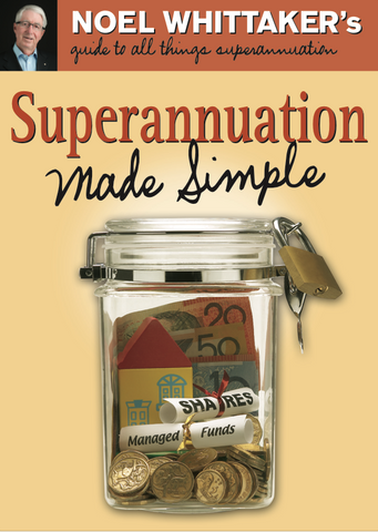 Superannuation Made Simple 2017 Edition