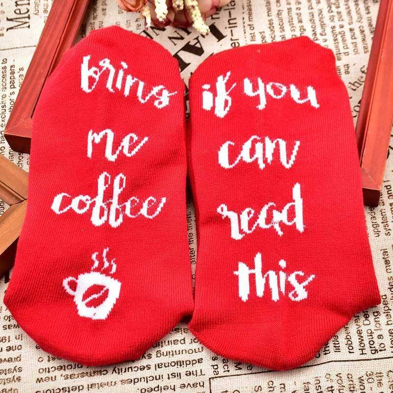 """If You Can Read This, Bring Me Coffee"" Sock"