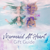 Mermaid At Heart Gift Guide