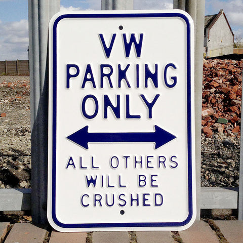 VW Metal Sign - VW Parking Only - 5 Colours - The Metal Sign Store