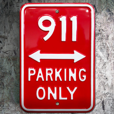 911 Parking Only Heavy Duty Metal Sign - The Metal Sign Store
