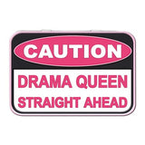 Caution Drama Queen Straight Ahead Metal Tin - The Metal Sign Store