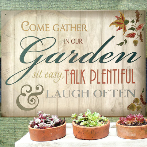 Come Gather In Our Garden Metal Sign - The Metal Sign Store